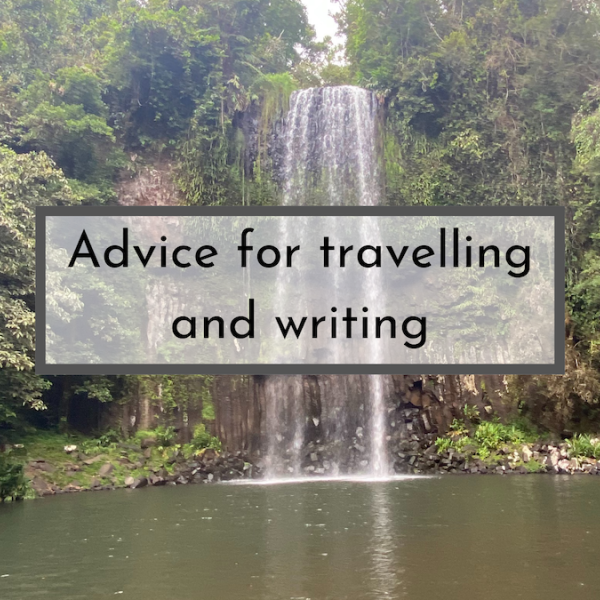 advice-for-travelling-and-writing (1)